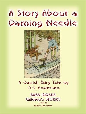 cover image of THE STORY OF a DARNING NEEDLE--A Danish Fairy Tale